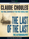 The Last of the Last (MP3): The Final Survivor of the First World War